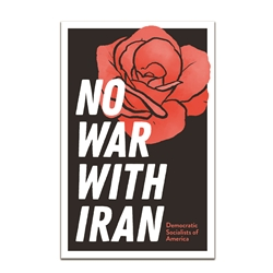 No War With Iran Poster (Bulk Pricing Available)
